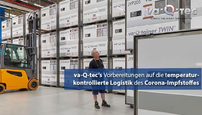 va-Q-tec ist auf die temperatur-kontrollierte Logistik des Corona-Impfstoffes optimal vorbereitet
