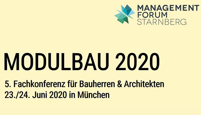 Modulbau 2020 – 5. Fachkonferenz zur Modularen Bauweise für Bauherren, Architekten, Investoren und Projektentwickler