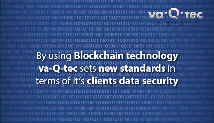The next level of data security: va-Q-tec's use of Blockchain technology