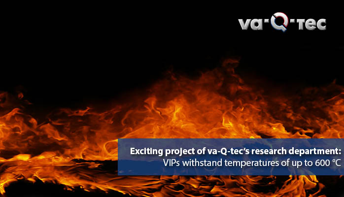 va-Q-tec develops thermal insulation for high temperature range