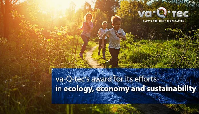 va-Q-tec wird für Engagement im Bereich Ökologie, Ökonomie und Nachhaltigkeit ausgezeichnet
