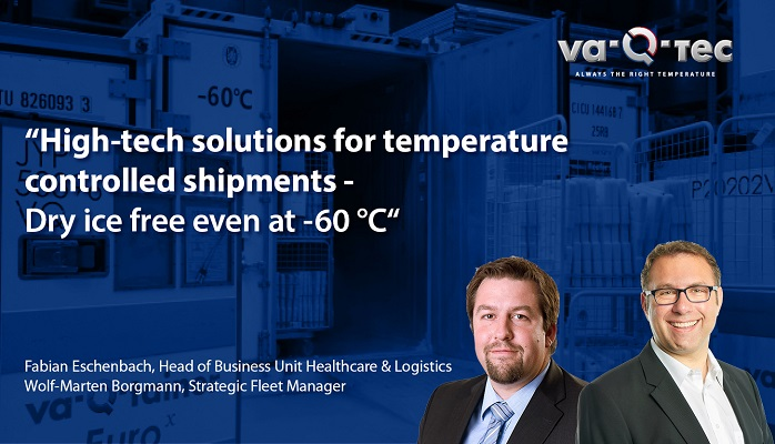 TempChain Expert Live Webinar: High-tech solutions for temperature controlled shipments – Dry ice free even at -60 °C