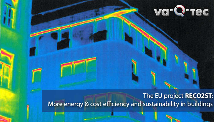 The EU project RECO2ST: More energy and cost efficiency and sustainability in buildings