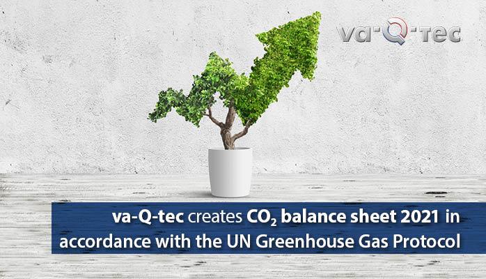 va-Q-tec erstellt CO2-Bilanz 2021 nach UN-Greenhouse Gas Protocol und setzt so neue Standards zur Transparenz der Klimaneutralität
