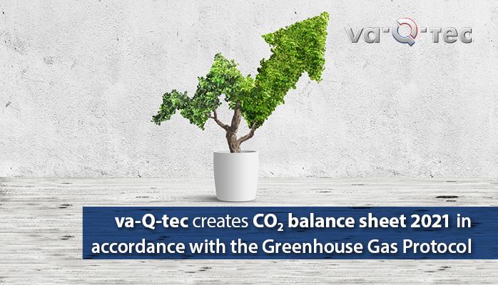 va-Q-tec erstellt CO2-Bilanz 2021 nach Greenhouse Gas Protocol und setzt so neue Standards zur Transparenz der Klimaneutralität